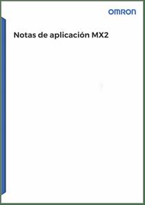 Notas de aplicacion MX2 - Manuales Omron